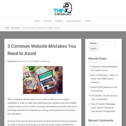 3 Common Website Mistakes You Need to Avoid