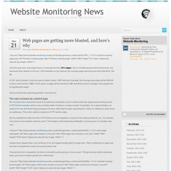 Website Monitoring News » Blog Archive » Web pages are getting more bloated, and here's why