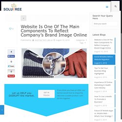 Website Is Necessary To Represent Company's Brand Image