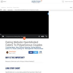 Dating Website OpenMinded Caters To Polyamorous Couples ...