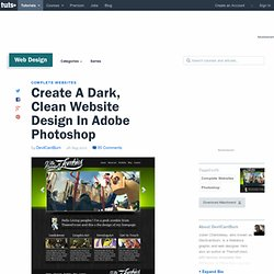 Create A Dark, Clean Website Design In Adobe Photoshop