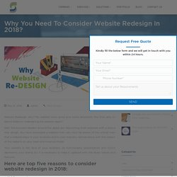Why Website Redesign? Leverage The Web Design Trends Of 2018