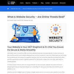 What Is Website Security – Are Online Threats Real?