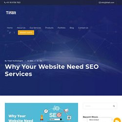 Why Your Website Need SEO Services - Tihat Technologies