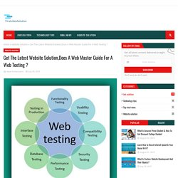 Get The Latest Website Solution,Does A Web Master Guide For A Web Texting ?