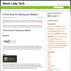Test Your Website | Tools for Testing Site | Website Tools | Shark Lady Tech
