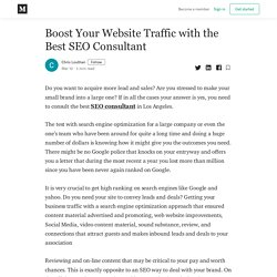 Boost Your Website Traffic with the Best SEO Consultant