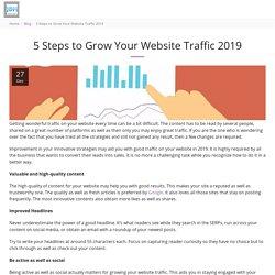 5 Steps to Grow Your Website Traffic 2019 - JDM Web Technologies