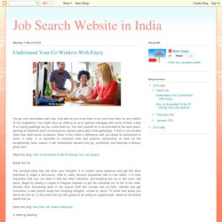 Job Search Website in India: Understand Your Co-Workers With Enjoy