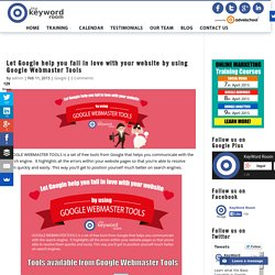 Let Google help you fall in love with your website by using Google Webmaster Tools - Keyword Room