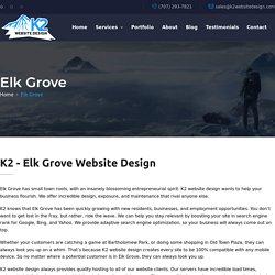 K2 - Elk Grove Website Design / SEO / WordPress / Hosting