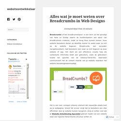 Alles wat je moet weten over Breadcrumbs in Web Designs