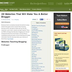 20 Websites That Will Make You A Better Blogger | Make Money Online