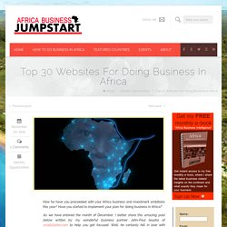 Top 30 Websites For Doing Business In AfricaAfrica Business Jump Start