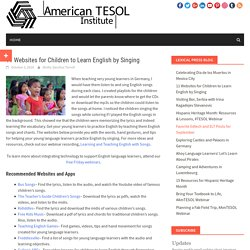 11 Websites for Children to Learn English by Singing – American TESOL Institute