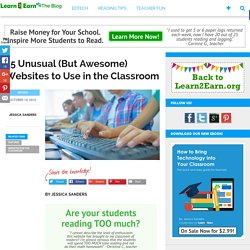 15 Unusual (But Awesome) Websites to Use in the Classroom