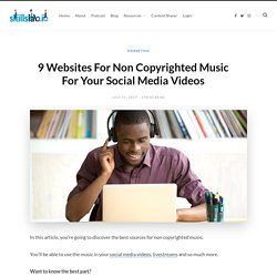 9 Websites For Non Copyrighted Music