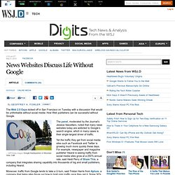 News Websites Discuss Life Without Google - Digits