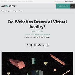 Do Websites Dream of Virtual Reality?