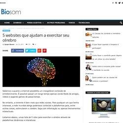 5 websites que ajudam a exercitar seu cérebro