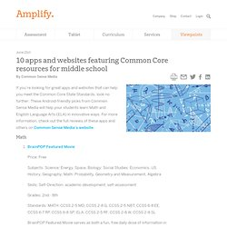 10 apps and websites featuring Common Core resources for middle school