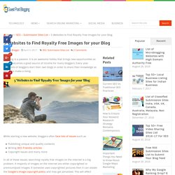 5 Websites to Find Royalty Free Images for your Blog