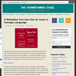9 Websites You Can Use to Learn a Foreign Language