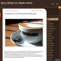 11 Websites to Find Freelance Writing Jobs
