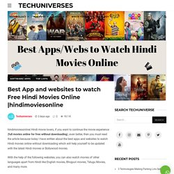 Best App and websites to watch Free Hindi Movies Online