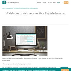 The 10 Best Websites to Improve Your Grammar and Writing Skills