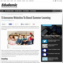 5 Awesome Websites To Boost Summer Learning