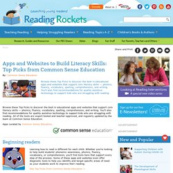 Apps and Websites to Build Literacy Skills: Top Picks from Common Sense Education