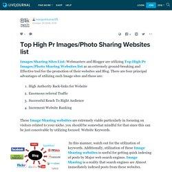 Top High Pr Images/Photo Sharing Websites list: mangeshkumar315