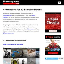 45 Websites That You Can Download 3D Printable Models - Makerspaces.com
