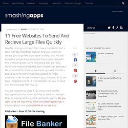 11 Free Websites To Send And Recieve Large Files Quickly