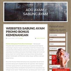 Websites Sabung Ayam Promo Bonus Kemenangan