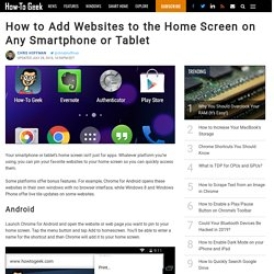 How to Add Websites to the Home Screen on Any Smartphone or Tablet