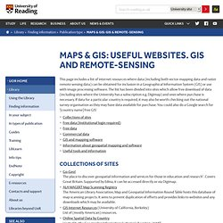 Maps & GIS: useful websites. GIS and remote-sensing – University of Reading