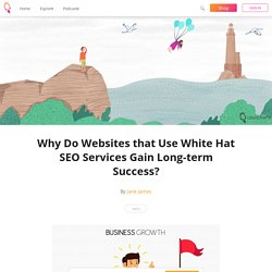 Know Why Websites that UseWhite Hat SEO Services
