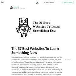 The 37 Best Websites To Learn Something New — Life Learning