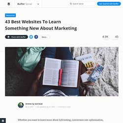 The 43 Best Websites To Learn Something New About Marketing
