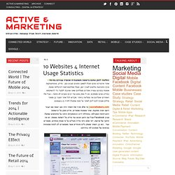 10 Websites 4 Internet Usage Statistics | Active & Marketing