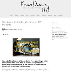 The Seven Best Video Website for ELT Students - Kieran Donaghy