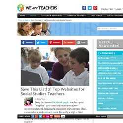 Save This List! 21 Top Websites for Social Studies Teachers