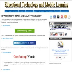 Educational Technology and Mobile Learning: 16 Websites to Teach and Learn Vocabulary