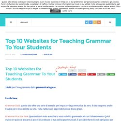 Top 10 Websites for Teaching Grammar To Your Students