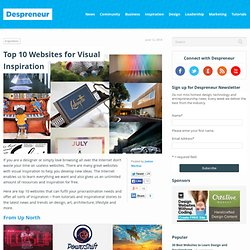 Top 10 Websites for Visual Inspiration