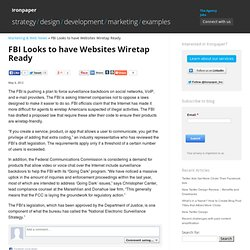 FBI Looks to have Websites Wiretap Ready « Ironpaper: Current