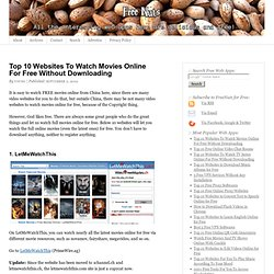 Top 10 Websites To Watch Movies Online For Free Without Downloading