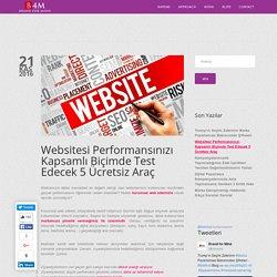 Websitesi Performansınızı Kapsamlı Biçimde Test Edecek 5 Ücretsiz Araç